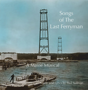 The Songs Of The Last Ferryman by Paul Sullivan