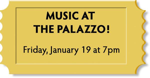 Music at the Palazzo!